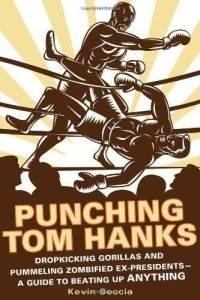 """Review – Kevin Seccia's """"Punching Tom Hanks"""""""