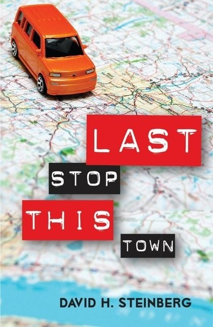 Debut novel Last Stop This Town finds screenwriter David H. Steinberg changing his ways, sort of.